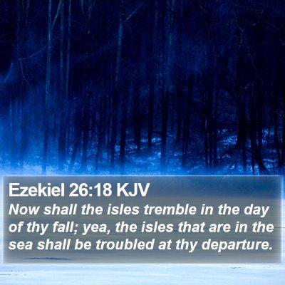Ezekiel 26:18 KJV Bible Verse Image