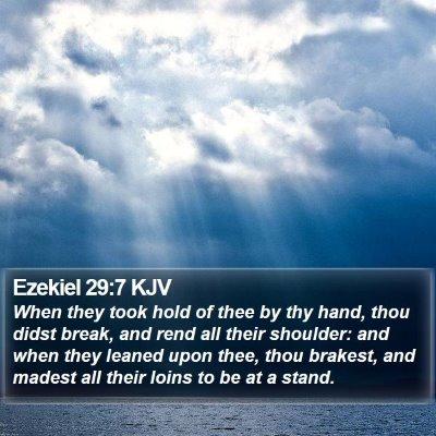 Ezekiel 29:7 KJV Bible Verse Image