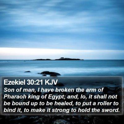 Ezekiel 30:21 KJV Bible Verse Image
