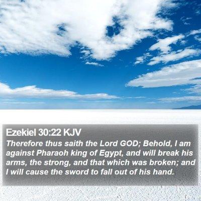 Ezekiel 30:22 KJV Bible Verse Image