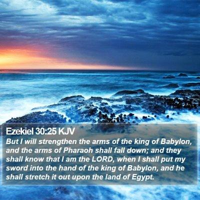 Ezekiel 30:25 KJV Bible Verse Image