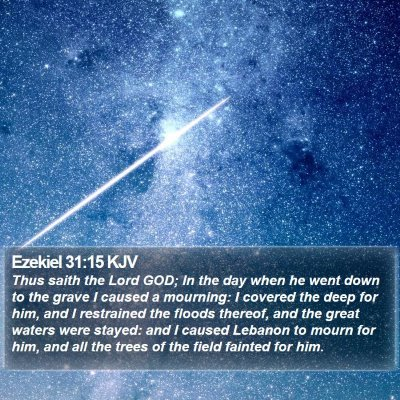 Ezekiel 31:15 KJV Bible Verse Image