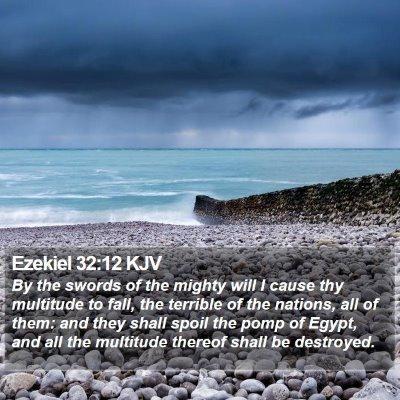 Ezekiel 32:12 KJV Bible Verse Image