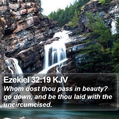 Ezekiel 32:19 KJV Bible Verse Image