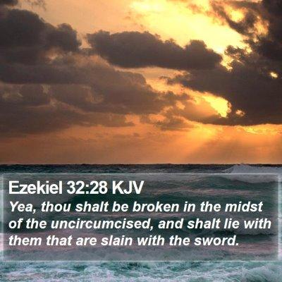 Ezekiel 32:28 KJV Bible Verse Image