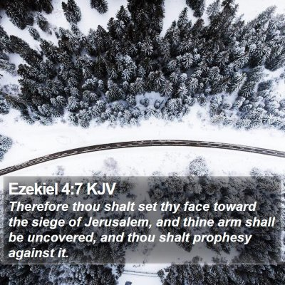 Ezekiel 4:7 KJV Bible Verse Image