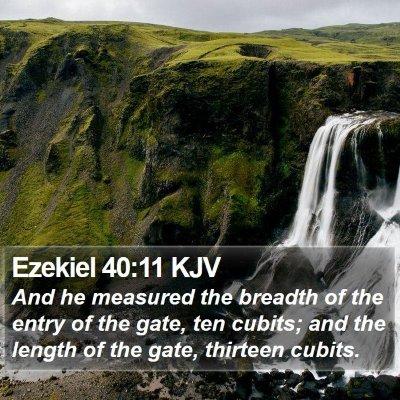 Ezekiel 40:11 KJV Bible Verse Image