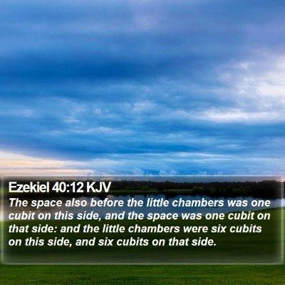 Ezekiel 40:12 KJV Bible Verse Image