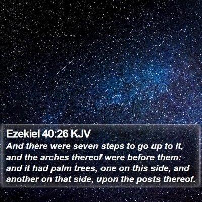 Ezekiel 40:26 KJV Bible Verse Image