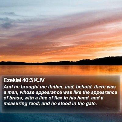 Ezekiel 40:3 KJV Bible Verse Image