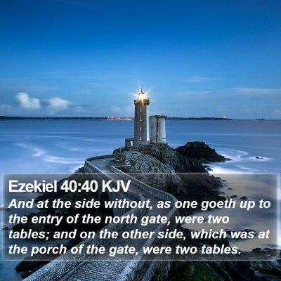 Ezekiel 40:40 KJV Bible Verse Image