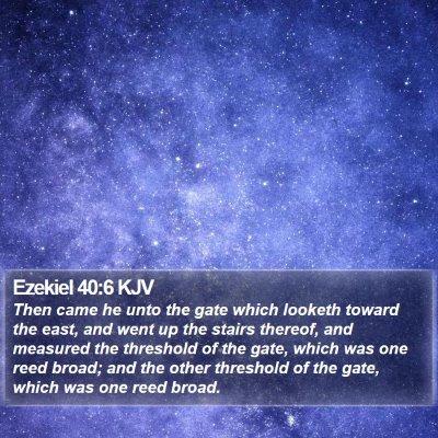Ezekiel 40:6 KJV Bible Verse Image