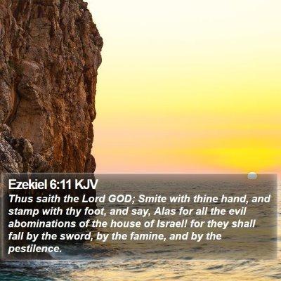 Ezekiel 6:11 KJV Bible Verse Image