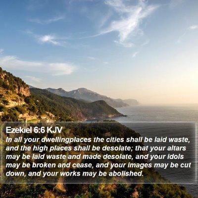 Ezekiel 6:6 KJV Bible Verse Image