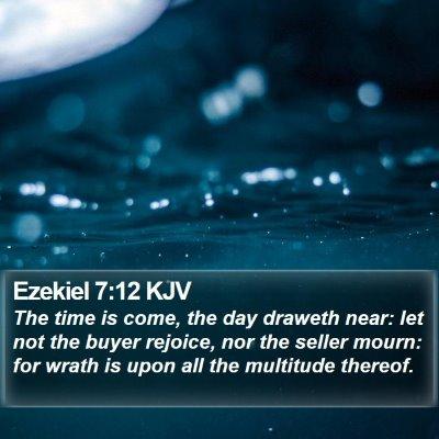 Ezekiel 7:12 KJV Bible Verse Image