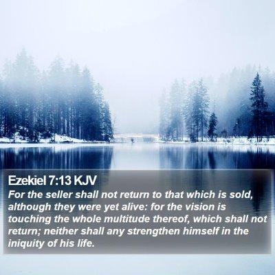 Ezekiel 7:13 KJV Bible Verse Image