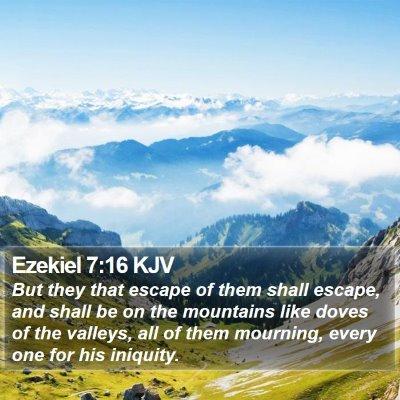 Ezekiel 7:16 KJV Bible Verse Image