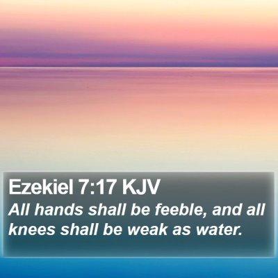 Ezekiel 7:17 KJV Bible Verse Image