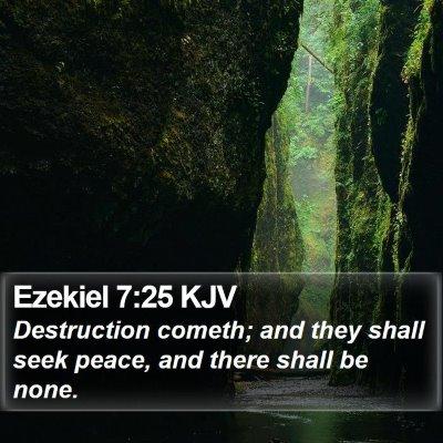 Ezekiel 7:25 KJV Bible Verse Image
