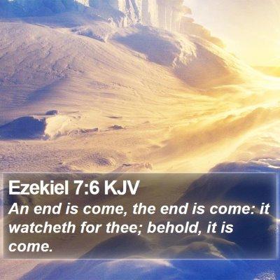 Ezekiel 7:6 KJV Bible Verse Image