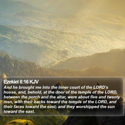 Ezekiel 8:16 KJV Bible Verse Image