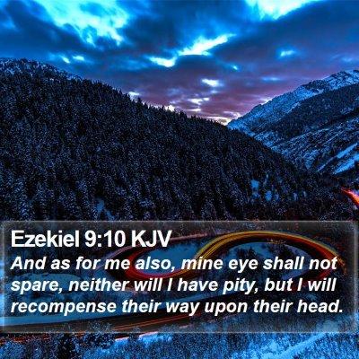 Ezekiel 9:10 KJV Bible Verse Image