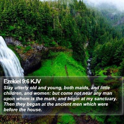 Ezekiel 9:6 KJV Bible Verse Image