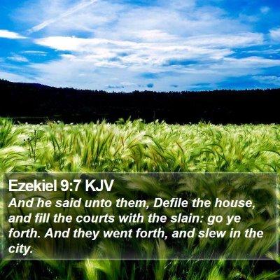 Ezekiel 9:7 KJV Bible Verse Image
