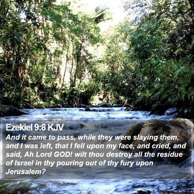 Ezekiel 9:8 KJV Bible Verse Image