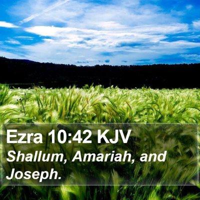 Ezra 10:42 KJV Bible Verse Image