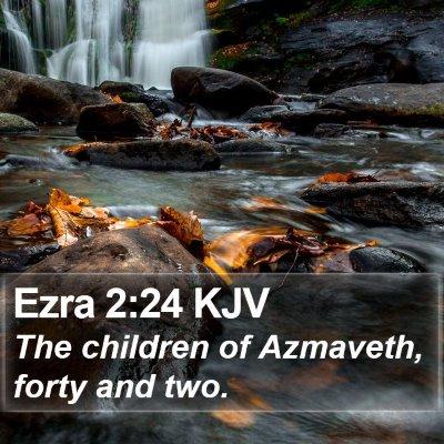Ezra 2:24 KJV Bible Verse Image
