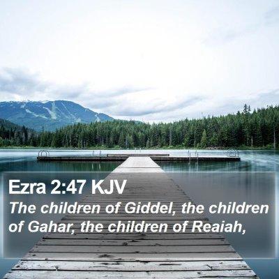 Ezra 2:47 KJV Bible Verse Image