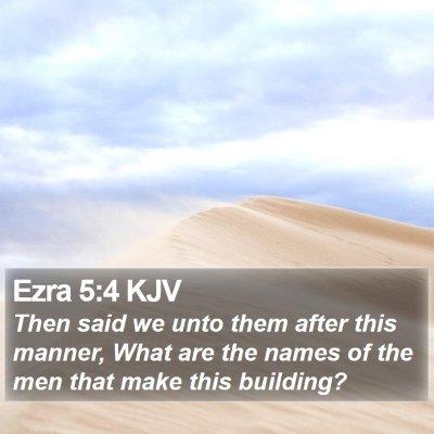 Ezra 5:4 KJV Bible Verse Image