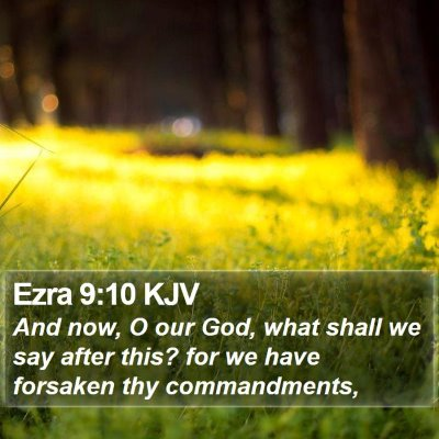 Ezra 9:10 KJV Bible Verse Image