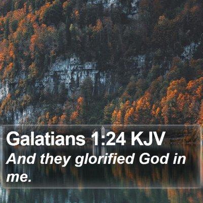 Galatians 1:24 KJV Bible Verse Image