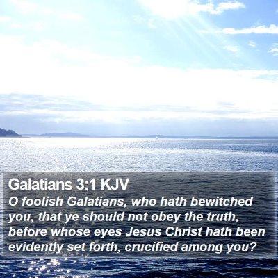 Galatians 3:1 KJV Bible Verse Image