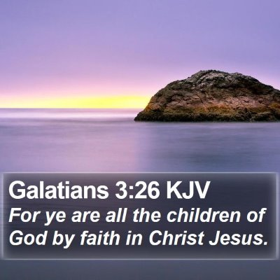 Galatians 3:26 KJV Bible Verse Image