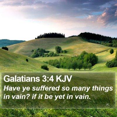 Galatians 3:4 KJV Bible Verse Image