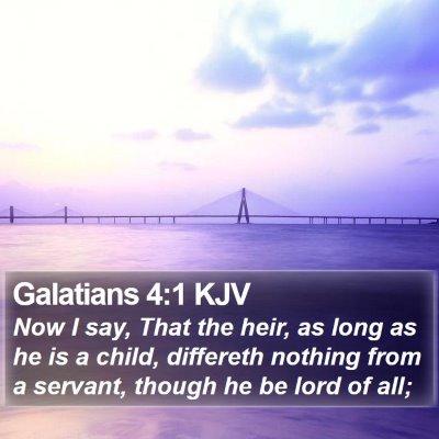 Galatians 4:1 KJV Bible Verse Image