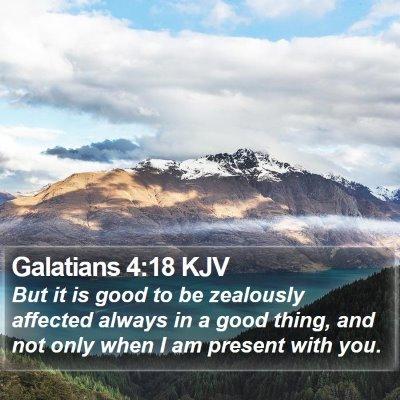 Galatians 4:18 KJV Bible Verse Image