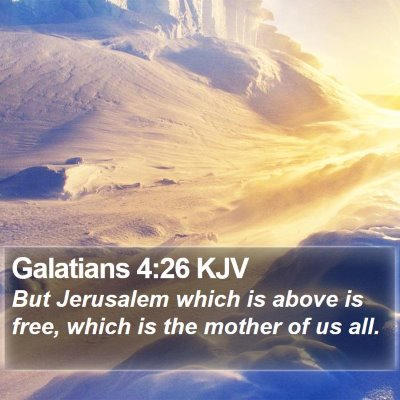 Galatians 4:26 KJV Bible Verse Image