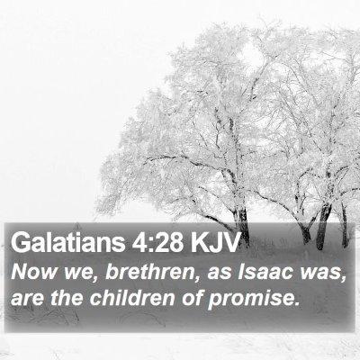 Galatians 4:28 KJV Bible Verse Image