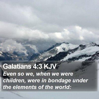 Galatians 4:3 KJV Bible Verse Image