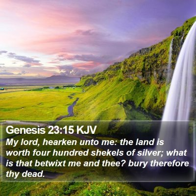 Genesis 23:15 KJV Bible Verse Image