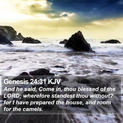 Genesis 24:31 KJV Bible Verse Image