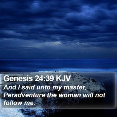 Genesis 24:39 KJV Bible Verse Image