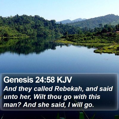 Genesis 24:58 KJV Bible Verse Image