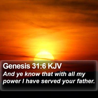 Genesis 31:6 KJV Bible Verse Image