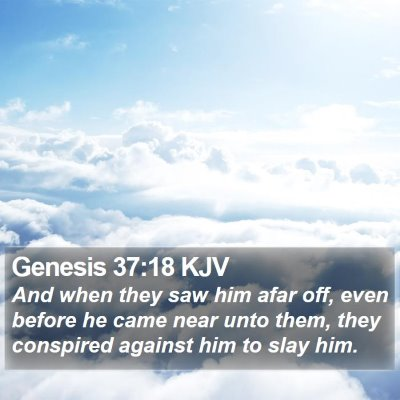 Genesis 37:18 KJV Bible Verse Image