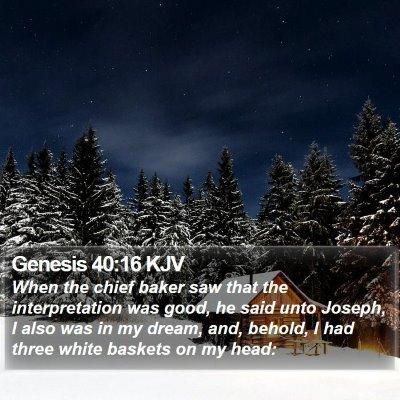 Genesis 40:16 KJV Bible Verse Image